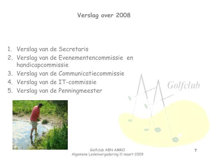 Verslag over 2008