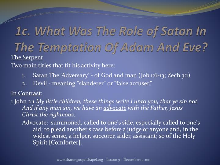 1c. What Was The Role of Satan In