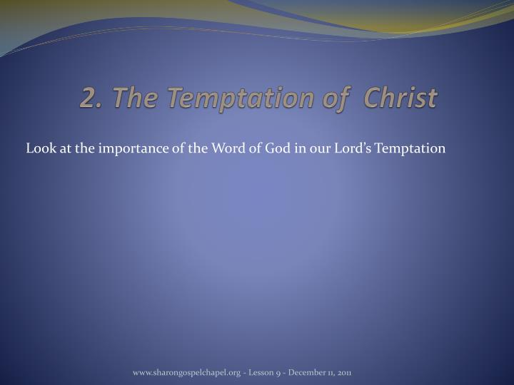 2. The Temptation of  Christ