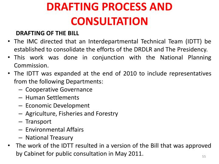 DRAFTING PROCESS AND CONSULTATION