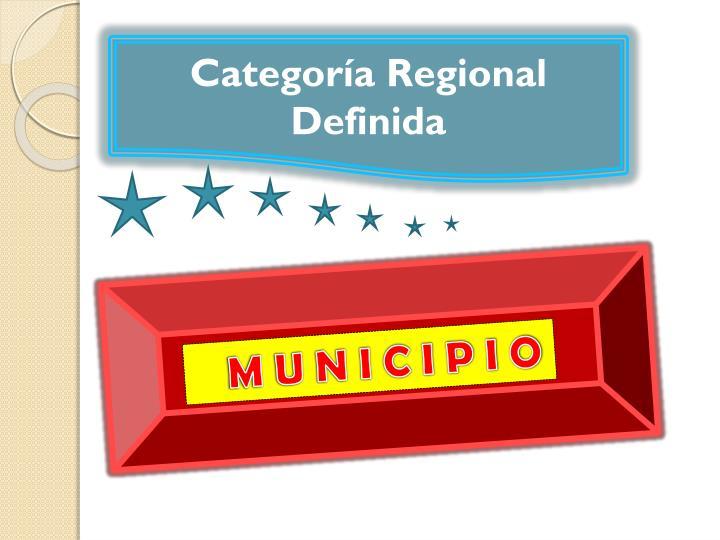 Categoría Regional Definida