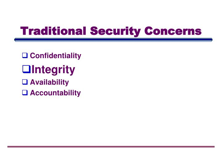 Traditional Security Concerns
