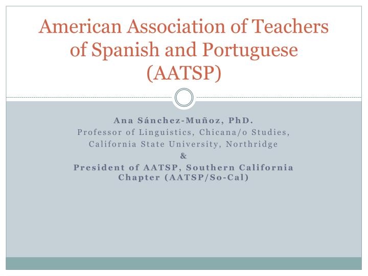 American association of teachers of spanish and portuguese aatsp