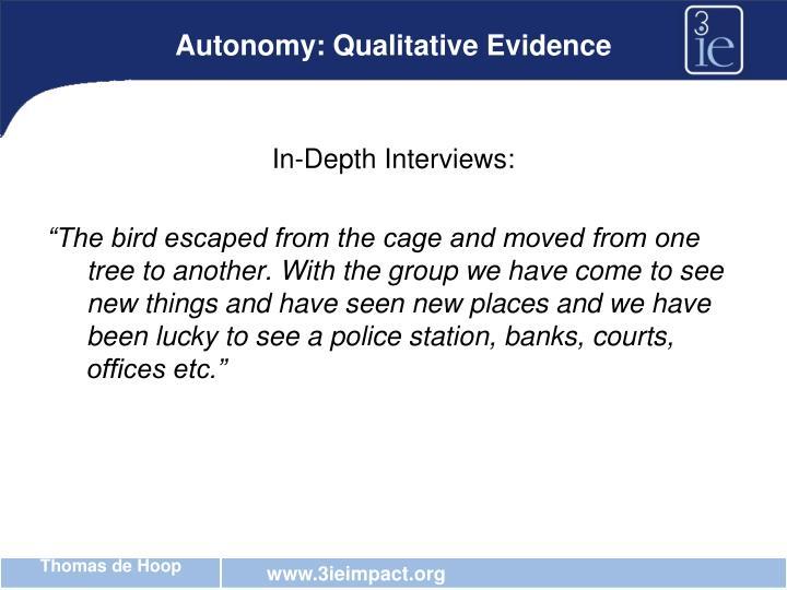 Autonomy: Qualitative Evidence