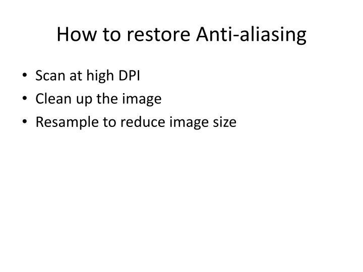 How to restore Anti-aliasing