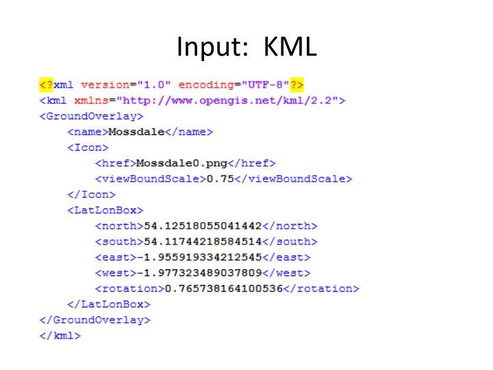 Input:  KML