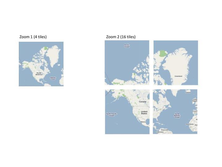 Zoom 2 (16 tiles)