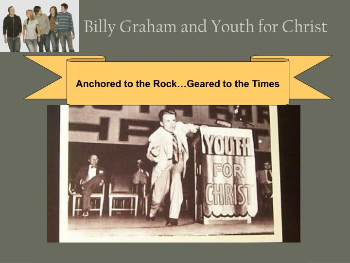 Billy Graham and Youth for Christ