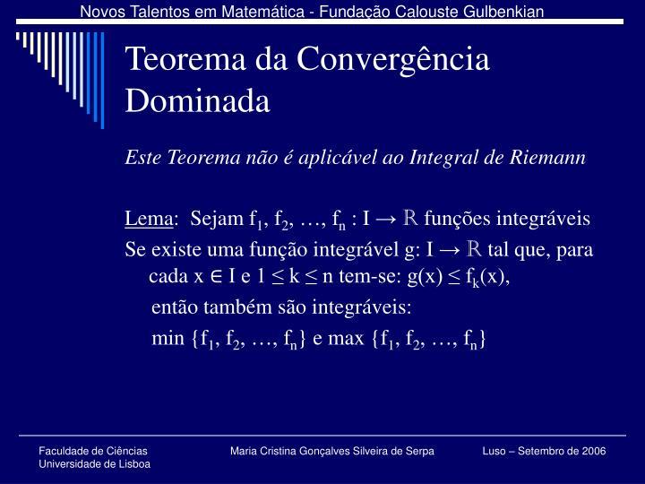 Teorema da Convergência Dominada