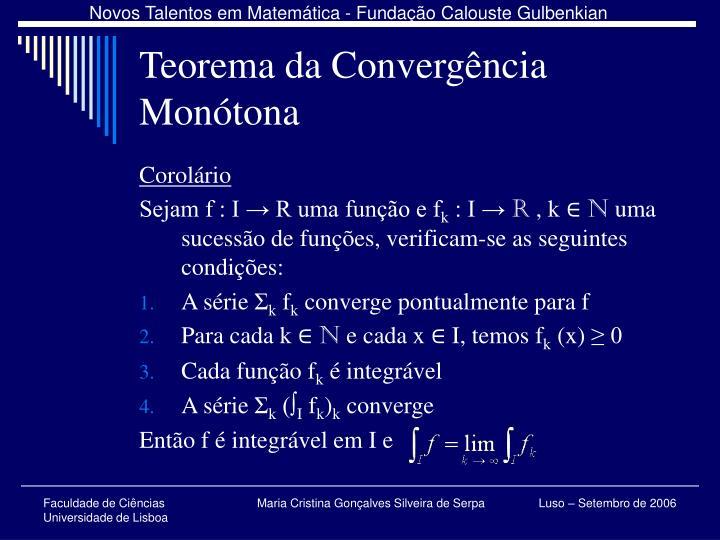 Teorema da Convergência Monótona
