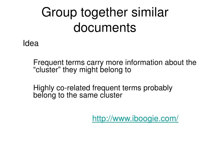 Group together similar documents