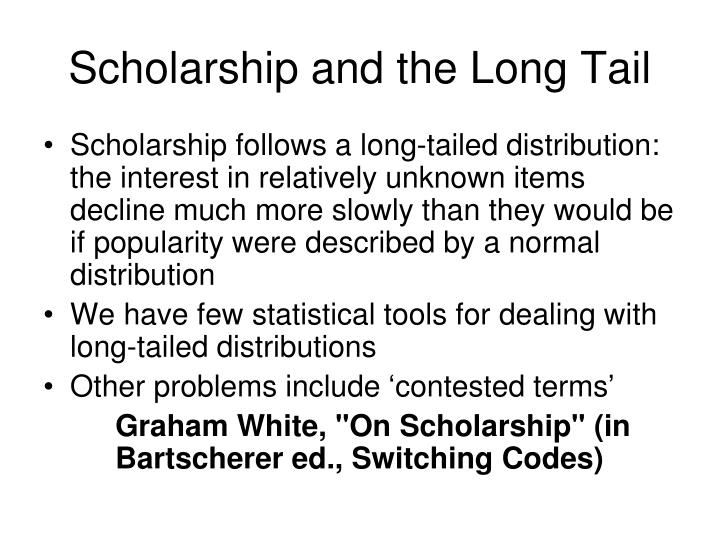 Scholarship and the Long Tail