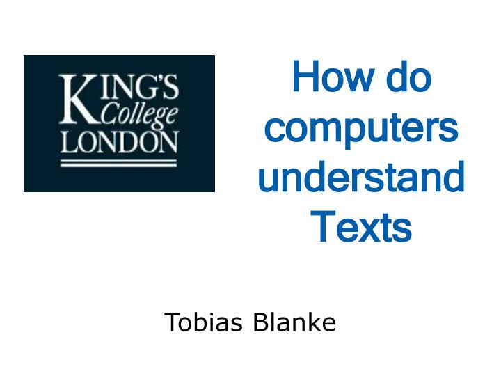 How do computers understand Texts