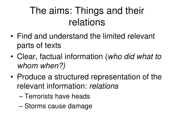 The aims: Things and their relations