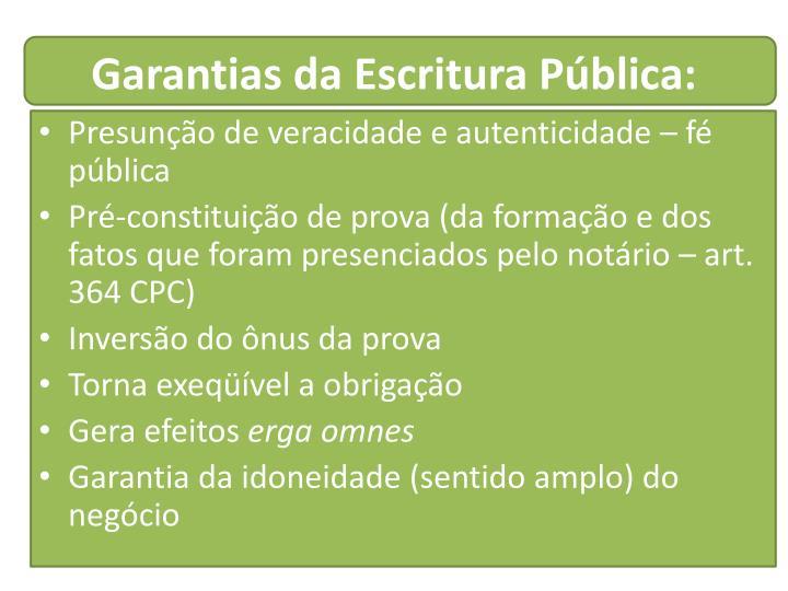 Garantias da Escritura Pública: