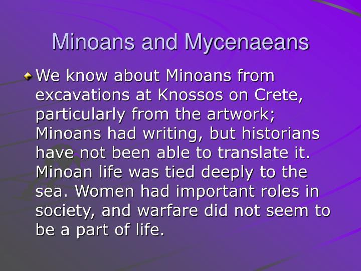 Minoans and Mycenaeans