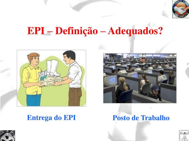 EPI – Definição – Adequados?