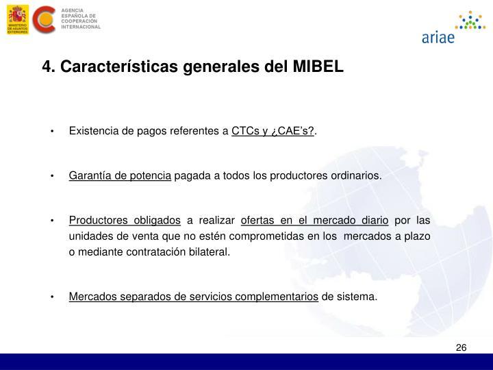 4. Características generales del MIBEL
