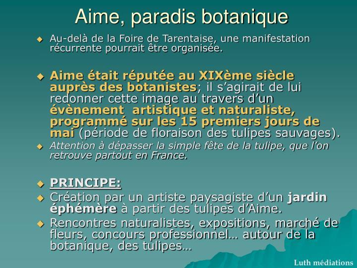 Aime, paradis botanique