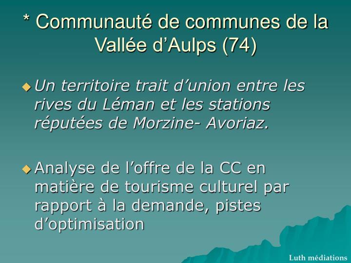 * Communauté de communes de la Vallée d'Aulps (74)