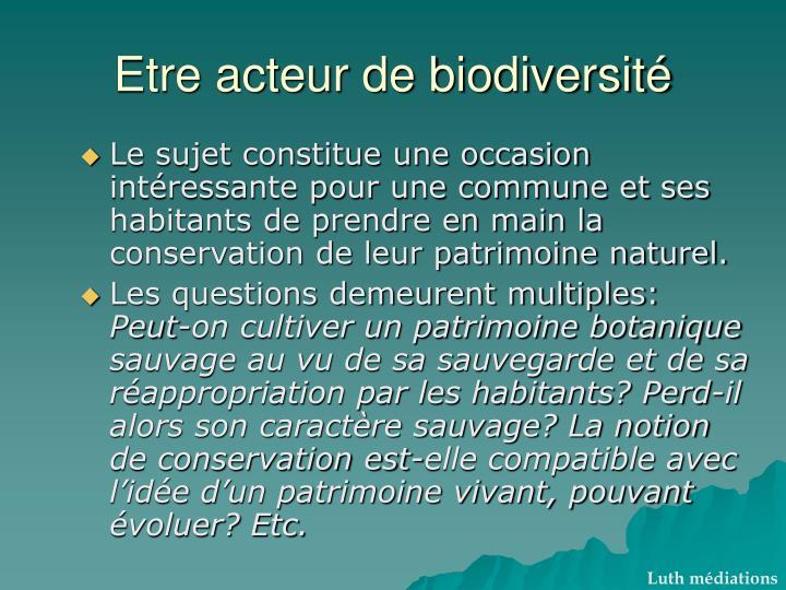 Etre acteur de biodiversité