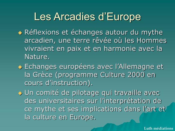 Les Arcadies d'Europe