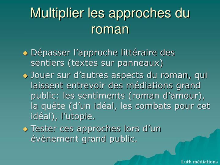 Multiplier les approches du roman