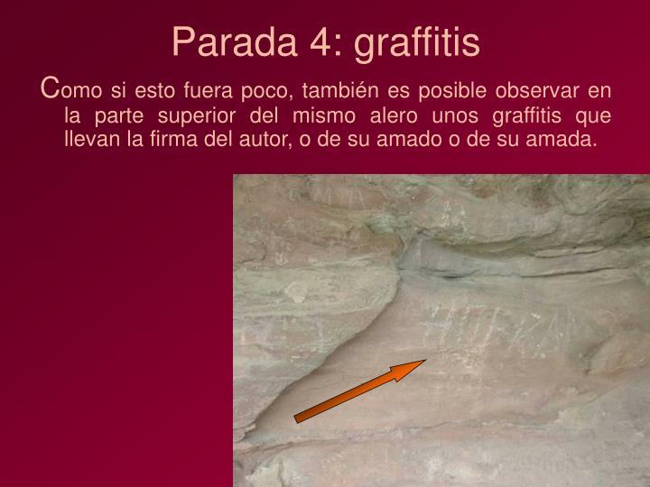 Parada 4: graffitis