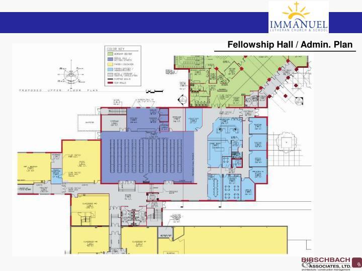 Fellowship Hall / Admin. Plan