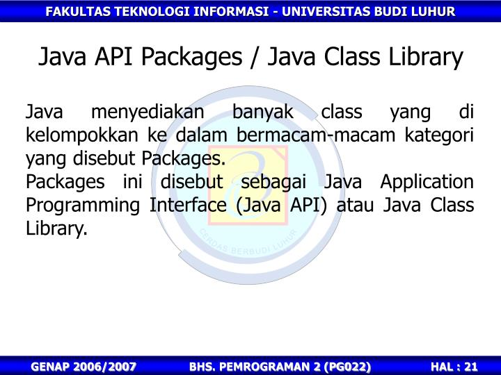 Java API Packages / Java Class Library