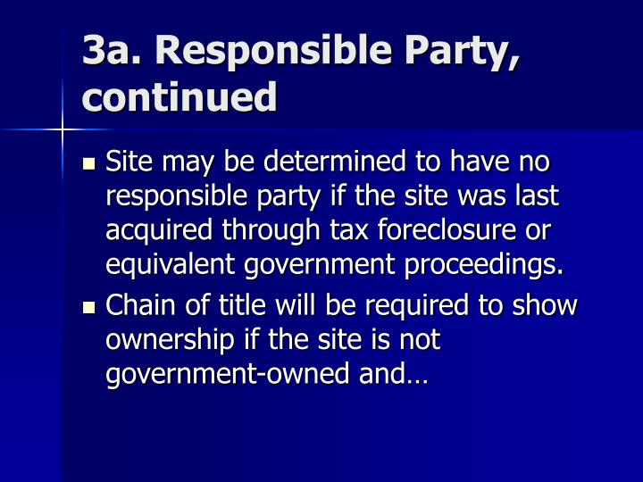 3a. Responsible Party, continued