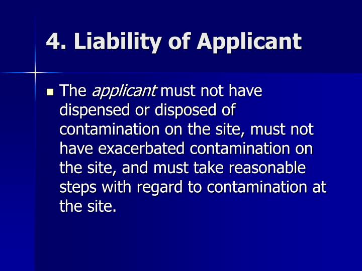 4. Liability of Applicant