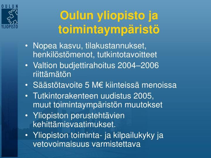 Oulun yliopisto ja toimintaympäristö