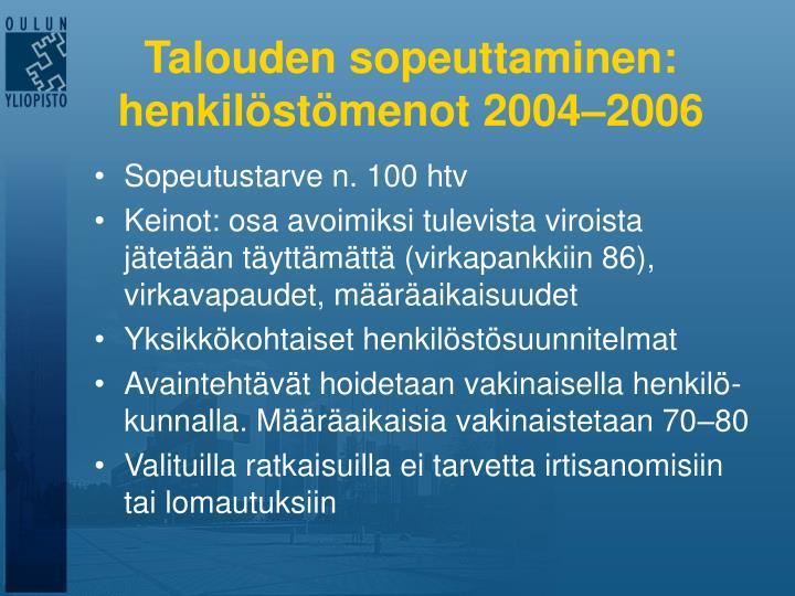 Talouden sopeuttaminen: henkilöstömenot 2004–2006