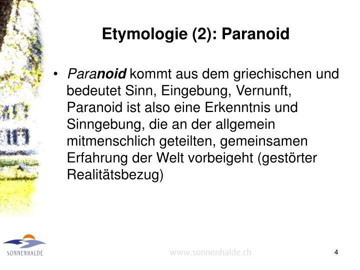 Etymologie (2): Paranoid