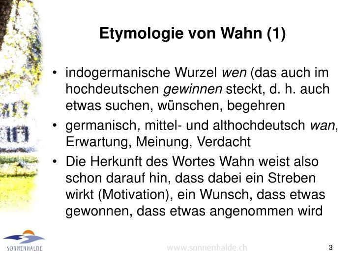 Etymologie von Wahn (1)