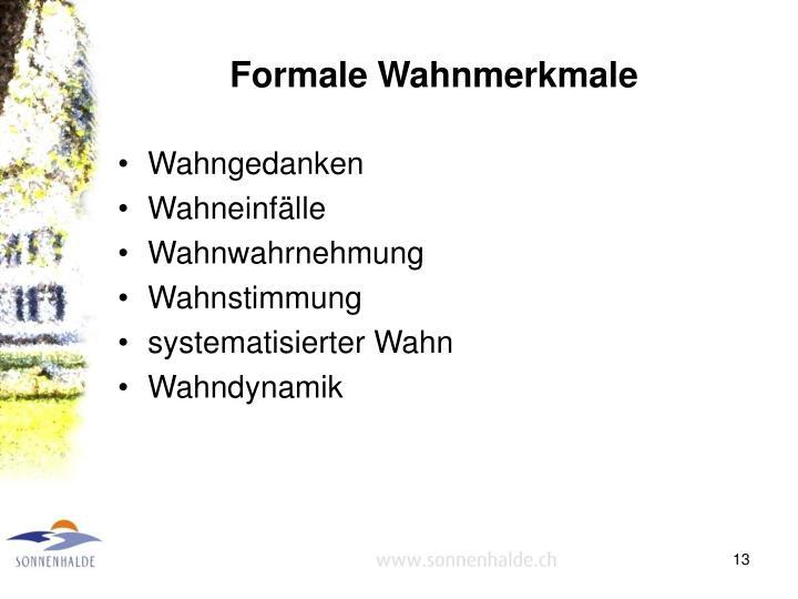 Formale Wahnmerkmale