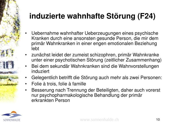 induzierte wahnhafte Störung (F24)