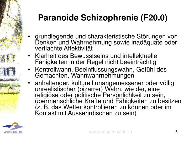 Paranoide Schizophrenie (F20.0)