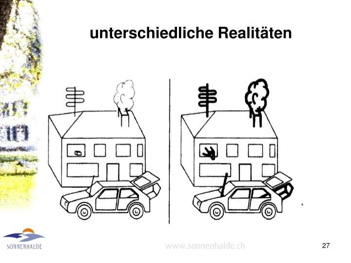 unterschiedliche Realitäten