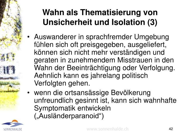 Wahn als Thematisierung von Unsicherheit und Isolation (3)