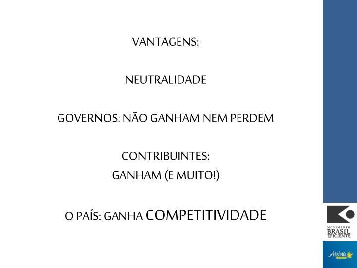 VANTAGENS: