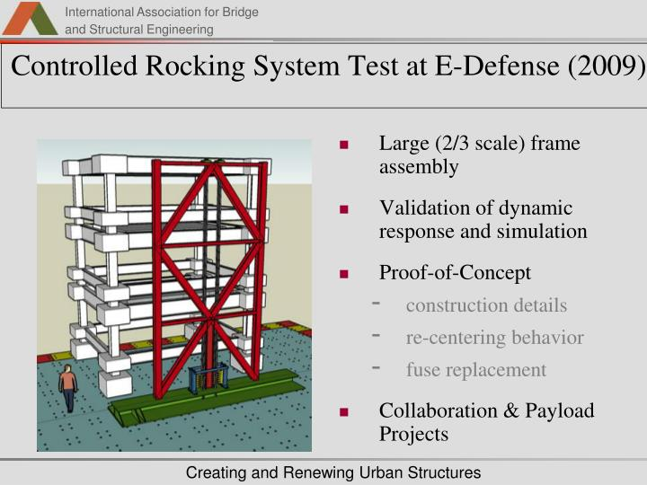 Controlled Rocking System Test at E-Defense (2009)