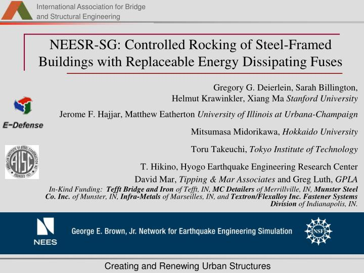 Neesr sg controlled rocking of steel framed buildings with replaceable energy dissipating fuses