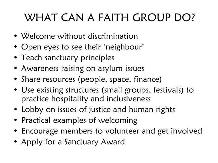 WHAT CAN A FAITH GROUP DO?