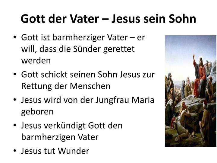 Gott der Vater – Jesus sein Sohn