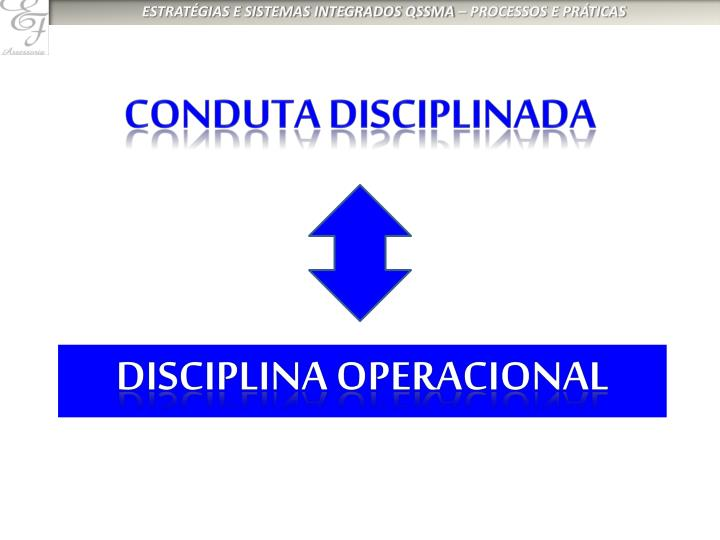 CONDUTA DISCIPLINADA