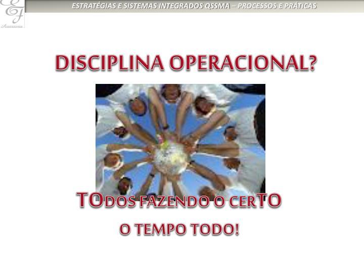 DISCIPLINA OPERACIONAL?