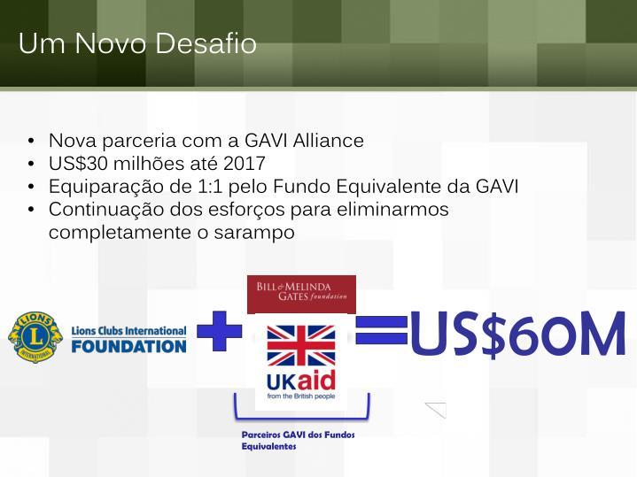 Nova parceria com a GAVI Alliance