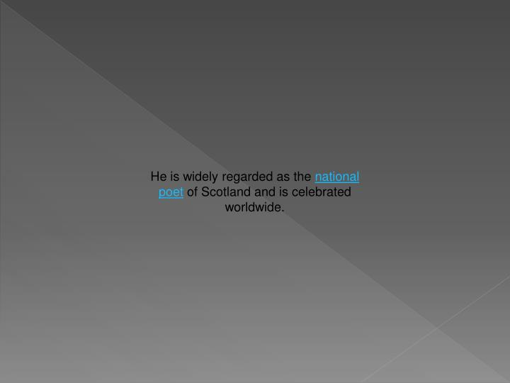 He is widely regarded as the